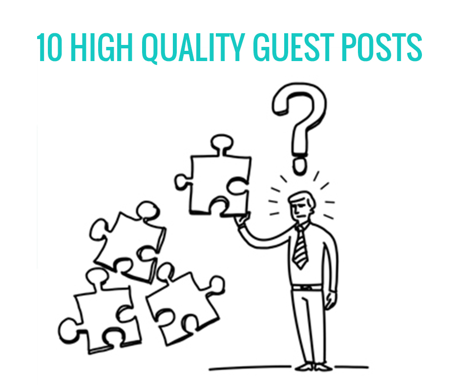 10 High Quality Guest Posts